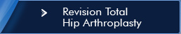 Revision Total Hip Artroplasty - Texas Institute for Hip & Knee surgery
